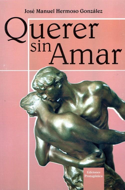 """Viernes, 17 de mayo 2013. Presentación del libro """"QUERER SIN AMAR"""""""