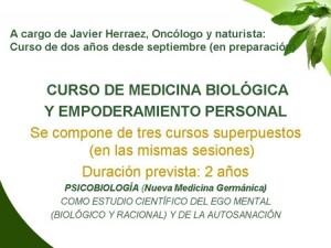 Curso de Medicina Biológica y Empoderamiento Personal. Comienzo del curso: 5 de octubre de 2013